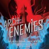 Archenemies by Marissa Meyer, audiobook excerpt