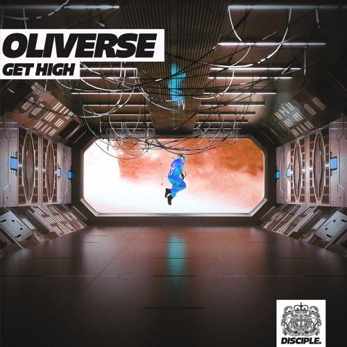 Oliverse - Get High [FREE DOWNLOAD]