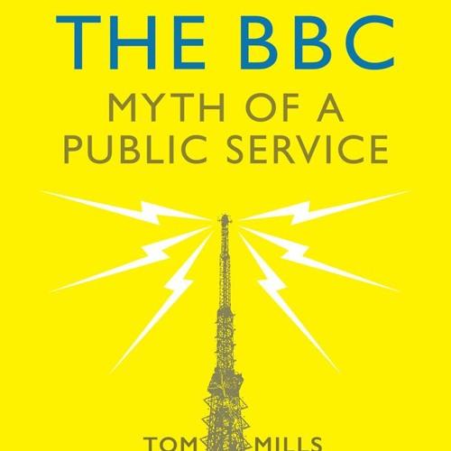 49. Understanding the BBC with Tom Mills (@ta_mills)