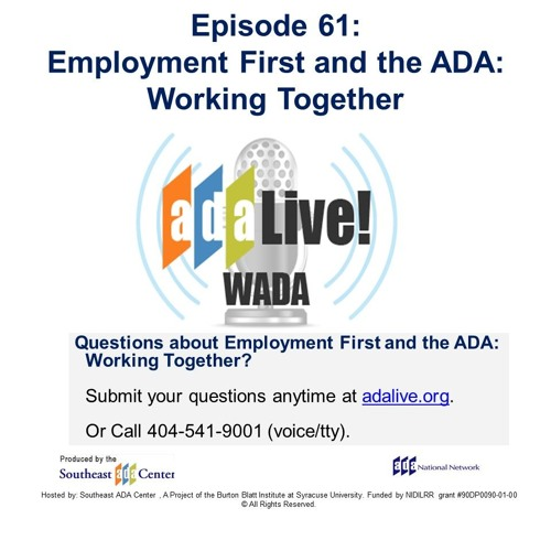 Episode 61: Employment First and the ADA: Working Together