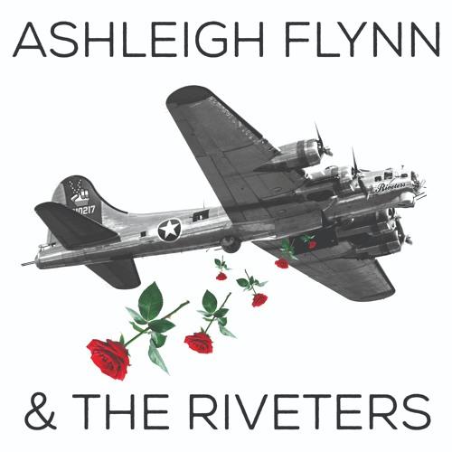 Ashleigh Flynn & the Riveters