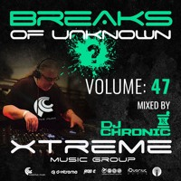 Breaks Of Unknown Vol. 47 - DJ Chronic