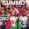 6ix9ine - GUMMO (CHO OFF Mix)