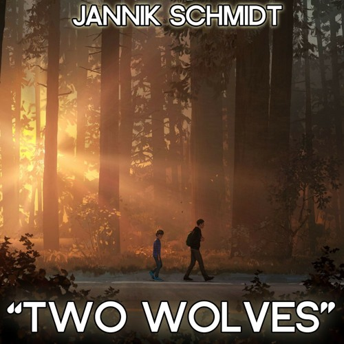 Two Wolves (LiS2 - Fanmade Song)