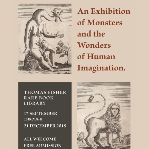 Audio Guide to De Monstris: An Exhibition of Monsters and the Wonders of Human Imagination