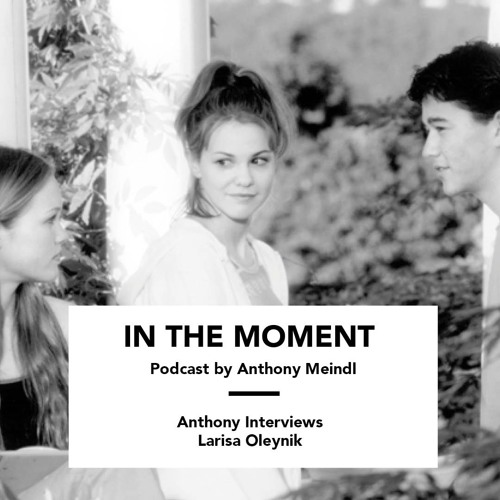 Anthony Interviews Larisa Oleynik