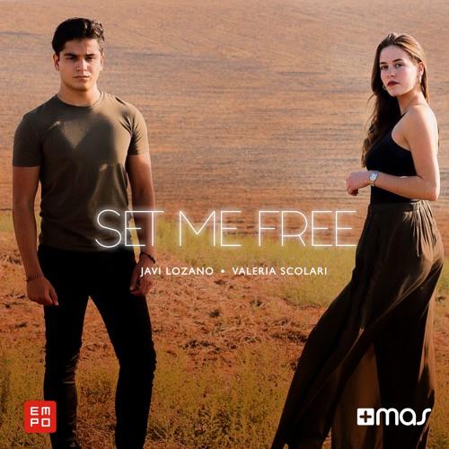 Javi Lozano Feat. Valeria Scolari - Set Me Free [OUT NOW!]