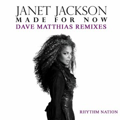 Janet Jackson & Daddy Yankee - Made For Now (Dave Matthias Early Morning Remix)