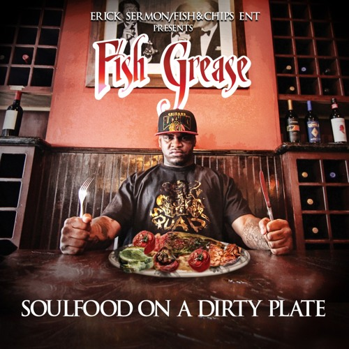 SOULFOOD ON A DIRTY PLATE