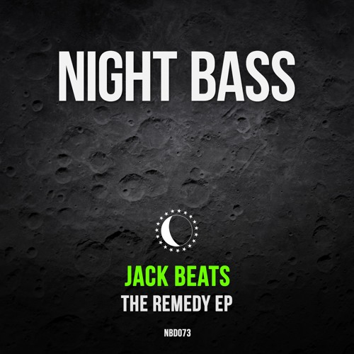 Jack Beats - The Remedy EP (Out Now)
