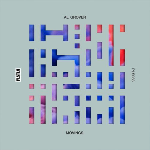 Al Grover - Movings [Plasteline]