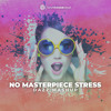 Download DAZZ x Laurent Wolf - No Masterpiece Stress [FREE D/L] Mp3