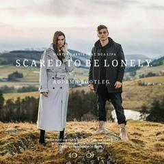 Martin Garrix feat. Dua Lipa - Scared To Be Lonely (ADPRMN Bootleg)