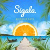 Sigala - Brighter Days Deluxe Continous Mix