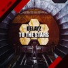 Delayz - To The Stars [OUT NOW]