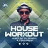 Download House Workout Mix Vol 1 [Pop, EDM, Top 40] Mp3
