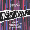 KLAXX - Calling Out (feat. Josh Rubin)