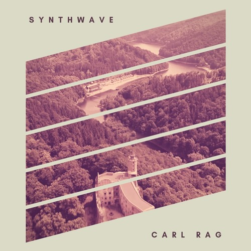 Carl Rag - Synthwave [FREE DOWNLOAD] by Carl Rag | Free