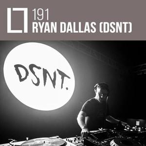 Loose Lips Mix Series - 191 - Ryan Dallas (DSNT)