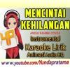 KARAOKE MENCINTAI KEHILANGAN Anisa Rahma Anandito download FULL Lagu www.smarturl.it/Yundapratama