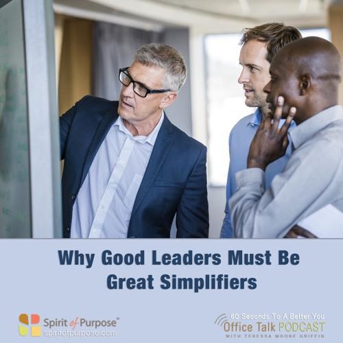 Great Leaders Simplify