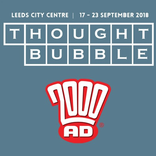 2000 AD @ Thought Bubble 2018