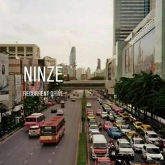 Ninze - Recurrent Drive