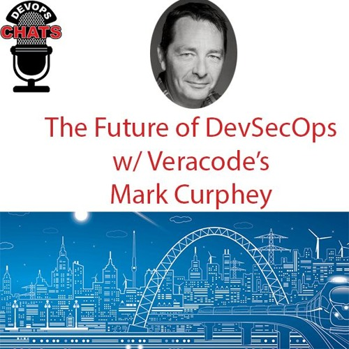 The Future of DevSecOps w/ Mark Curphey, Veracode