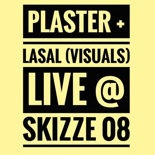 Plaster Live @ Skizze 08 (Suicide Circus - Berlin)