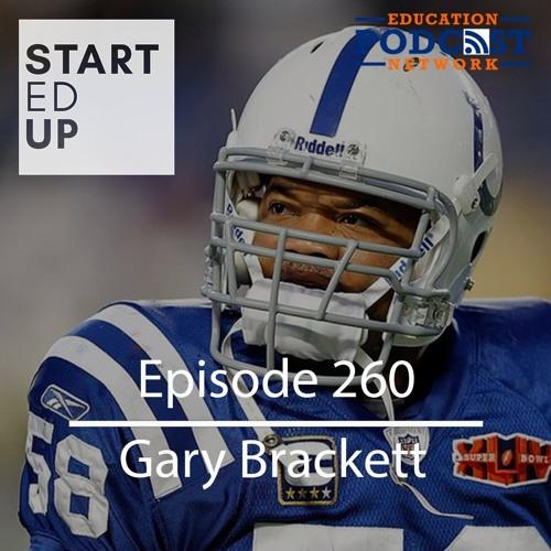 Gary Brackett: Super Bowl Entrepreneur