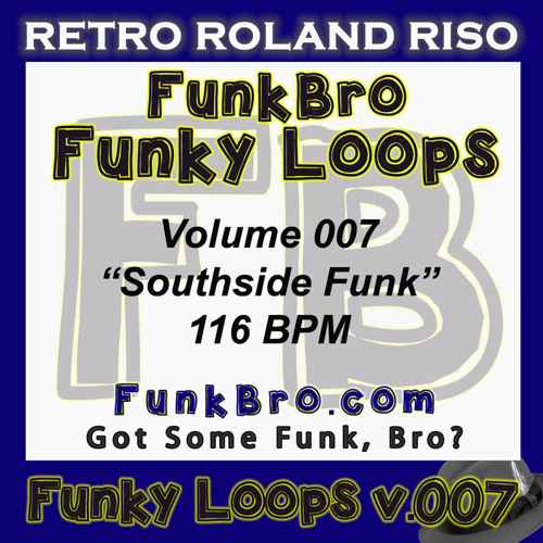 FunkBro Funky Loops v007 - Southside Funk - 116BPM