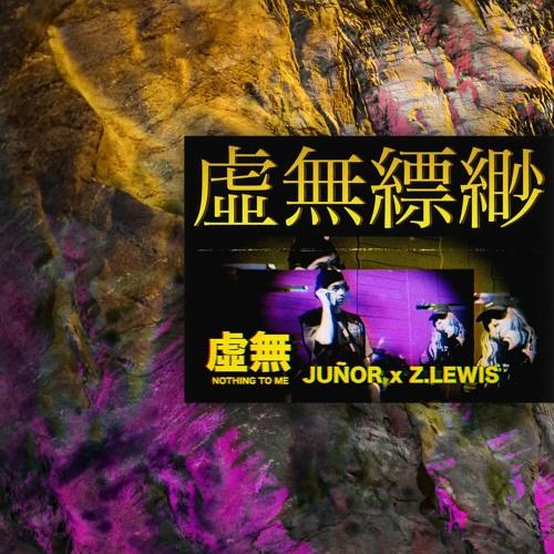 Juñor x Z. Lewis - Nothing To Me (prod. I Digress)