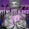 GO - PYT NY x Jess Blanco