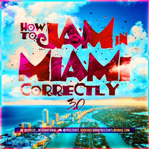 How To JAM In Miami Correctly 3.0