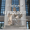 Episode 49: What's Past Is Prologue