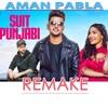Suit Punjabi - Jass Manak - Aman Pabla - Remake