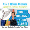 How to Organize Your Closet - Closet Cleaning Tips