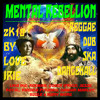 MENTAL REBELLION MIXTAPE