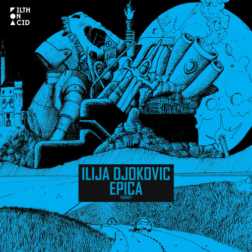 Ilija Djokovic - Epica