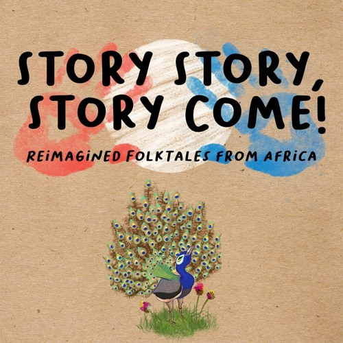 Story Story, Story Come! Re-Imagined Folktales from Africa - Trailers