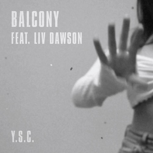 Balcony - You're So Cool (feat. Liv Dawson)