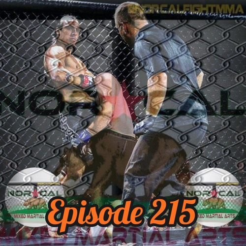 Episode 215: @norcalfightmma Podcast Featuring Austin Moore