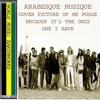 ARABESQUE DU MAROC: New alternative music from this magical world.