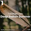 Monthly Mix October '18   Deeparture - Deep Indian Summer   1daytrack.com
