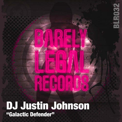 BLR032 : DJ Justin Johnson - Galactic Defender (Original Mix)