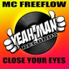 MC Freeflow - Close your eyes - out soon