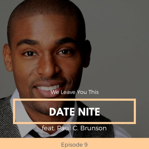 Date Nite (feat. Paul Carrick Brunson)