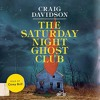 The Saturday Night Ghost Club By Craig Davidson Audiobook Excerpt