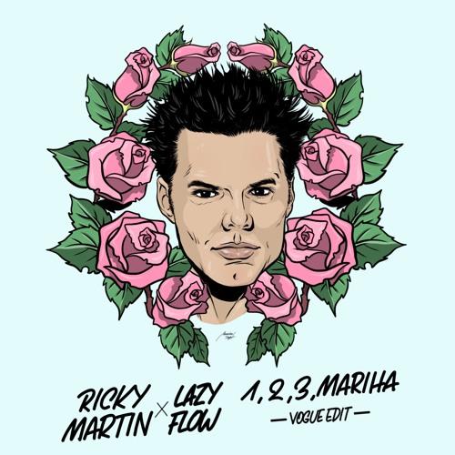 Ricky Martin - Un, Dos, Tres, MariHA (Lazy Flow vogue edit)