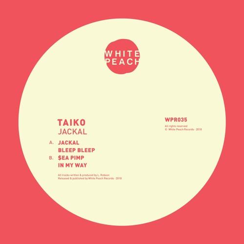 Taiko - Jackal [EP] 2018